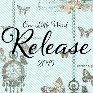 One Little Word 2015 Rhonna Farrer